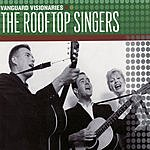 The Rooftop Singers Vanguard Visionaries: The Rooftop Singers