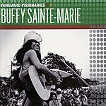 Buffy Sainte-Marie Vanguard Visionaries: Buffy Sainte-Marie