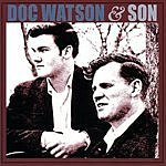 Doc Watson Doc Watson & Son