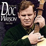 Doc Watson The Best Of Doc Watson, 1964-1968