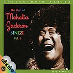 Mahalia Jackson The Best Of: Mahalia Jackson Sings!, Vol.1
