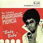 Pharoahe Monch Body Baby (Parental Advisory) (Single)