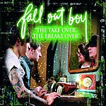 Fall Out Boy 'The Take Over, The Breaks Over'/Thriller