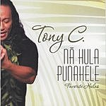 Tony C Na Hula Punahele