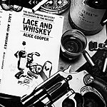 Alice Cooper Lace And Whiskey