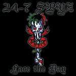 24-7 Spyz Face The Day
