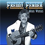 Freddy Fender Mean Woman