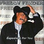 Freddy Fender Especially For You
