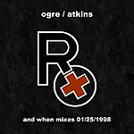 Rx And When Mixes, 01/25/1998 (3-Track Maxi Single)