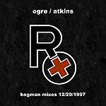 Rx Bagman Mixes, 12/29/1997 (4-Track Maxi Single)
