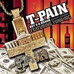 T-Pain Buy U A Drank (Shawty Snappin') (3-Track Maxi-Single) (Parental Advisory)