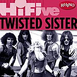 Twisted Sister Rhino Hi-Five: Twisted Sister