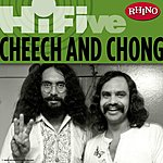 Cheech & Chong Rhino Hi-Five: Cheech & Chong EP