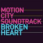 Motion City Soundtrack Broken Heart (Single)