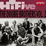 The Doobie Brothers Rhino Hi-Five: The Doobie Brothers, Vol.2