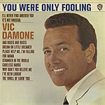 Vic Damone You Were Only Fooling