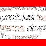 Kemeticjust The Morning (3-Track Remix Maxi Single)