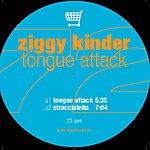 Ziggy Kinder Tongue Attack (3-Track Single)