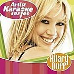 Hilary Duff Artist Karaoke Series: Hilary Duff