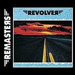 Revolver Revolver: Remasters