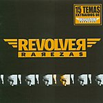 Revolver Rarezas