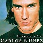 Carlos Nunez Os Amores Libres