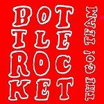 The Go! Team Bottle Rocket (3-Track Single)