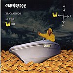 Grandaddy El Caminos In The West (3-Track Single)