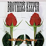 Brother's Keeper Self-Fulfilling Prophecy EP