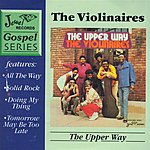 The Violinaires The Upper Way