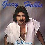 Gary Hobbs Salvame