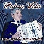 Ruben Vela Dicen Que Soy 'El Number One'