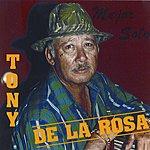 Tony De La Rosa Mejor Solo