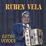 Ruben Vela Ojitos Verdes