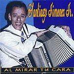 Santiago Jimenez Jr. Al Mirar Tu Cara
