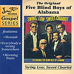 The Original Five Blind Boys Of Alabama Swing Low, Sweet Chariot