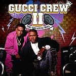 Gucci Crew II The Greatest Hits (Remastered) (Bonus Tracks)