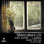 Dmitri Shostakovich Piano Quintet/Four Waltzes/Piano Trio No.2