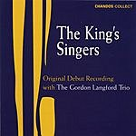 The King's Singers The Debut Recording