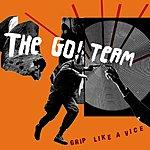 The Go! Team Grip Like A Vice (Single)