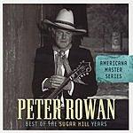 Peter Rowan Americana Master Series: Best Of The Sugar Hill Years