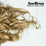 Ane Brun Rubber & Soul / Temporary Dive