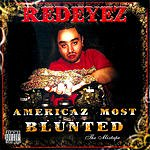 Redeyez Americaz Most Blunted: The Mixtape (Parental Advisory)