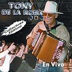 Tony De La Rosa En Vivo