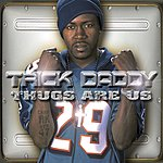Trick Daddy Thugs Are Us (Edited)