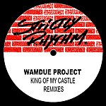 Wamdue Project King Of My Castle (3-Track Remix Maxi-Single)