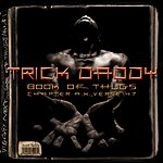 Trick Daddy Book Of Thugs: Chapter AK Verse 47 (Edited)