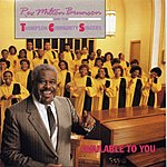 Rev. Milton Brunson & The Thompson Community Singers Available To You