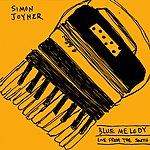 Simon Joyner Blue Melody: Live From The South