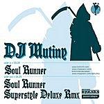 DJ Mutiny Soul Runner (2-Track Single)